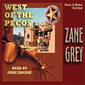 West of the Pecos (Unabridged) audiobook download