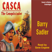 Casca: The Conquistador: Casca Series #10 (Unabridged) audiobook download