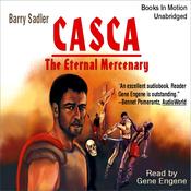 Casca: The Eternal Mercenary: Casca Series #1 (Unabridged) audiobook download