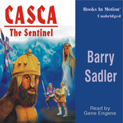 Casca: The Sentinel: Casca Series #9 (Unabridged) audiobook download