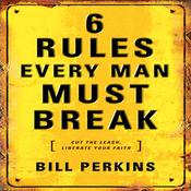 6 Rules Every Man Must Break (Unabridged) audiobook download