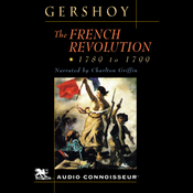 The French Revolution: 1789 - 1799 (Unabridged) audiobook download
