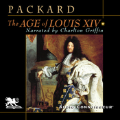 The Age of Louis XIV (Unabridged) audiobook download