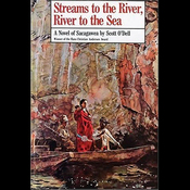 Streams to the River, River to the Sea: A Novel of Sacagawea (Unabridged) audiobook download