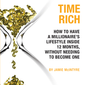 Time Rich: Escape the 9-to-5 (Unabridged) audiobook download