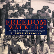 Freedom Walkers: The Story of the Montgomery Bus Boycott (Unabridged) audiobook download