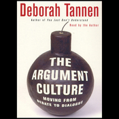 The Argument Culture: Moving from Debate to Dialogue audiobook download