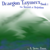 The Secret of Aejution: Draegon Taymerx, Book 1 (Unabridged) audiobook download