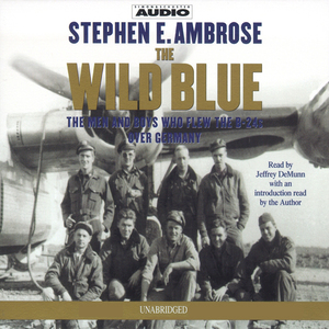 The-wild-blue-the-men-and-boys-who-flew-the-b-24s-over-germany-1944-45-audiobook