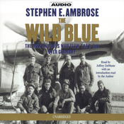 The Wild Blue: The Men and Boys Who Flew the B-24s Over Germany 1944-45 audiobook download
