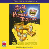 The Night of the Haunted Trousers (Unabridged) audiobook download