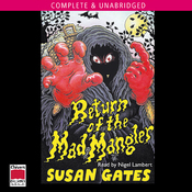 Return Of The Mad Mangler (Unabridged) audiobook download