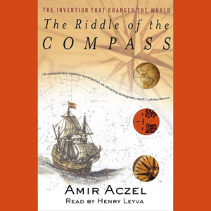 The-riddle-of-the-compass-the-invention-that-changed-the-world-unabridged-audiobook
