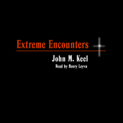 Extreme Encounters: How It Feels to Be Drowned in Quicksand and Other Unpleasant Experiences (Unabr.) audiobook download