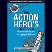 The Action Hero's Handbook (Unabridged) audiobook download