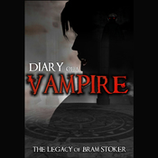 Diary of a Vampire: The Legacy of Bram Stoker (Unabridged) audiobook download