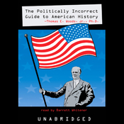The Politically Incorrect Guide to American History (Unabridged) audiobook download