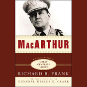 MacArthur: The Great Generals Series (Unabridged) audiobook download