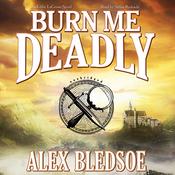 Burn Me Deadly: An Eddie LaCrosse Novel (Unabridged) audiobook download