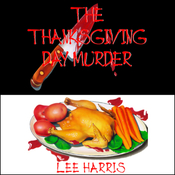 The Thanksgiving Day Murder (Unabridged) audiobook download