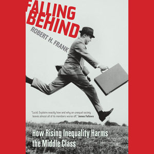Falling-behind-how-rising-inequality-harms-the-middle-class-unabridged-audiobook