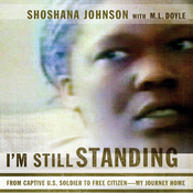 I'm Still Standing: From Captive U.S. Soldier to Free Citizen - My Journey Home (Unabridged) audiobook download