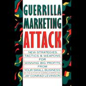 Guerrilla Marketing Attack (Unabridged) audiobook download