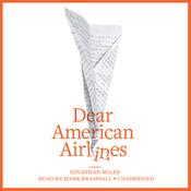 Dear American Airlines (Unabridged) audiobook download