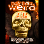 Now That's Weird: 2012 Apocalypse audiobook download