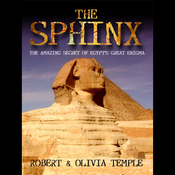 The Sphinx: The Amazing Secret of Egypt's Great Enigma audiobook download