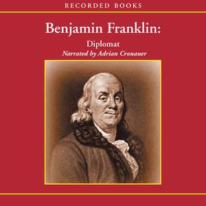 Benjamin-franklin-diplomat-unabridged-audiobook