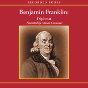 Benjamin Franklin: Diplomat (Unabridged) audiobook download