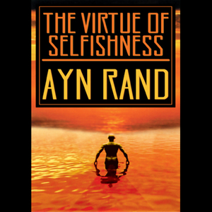 The-virtue-of-selfishness-unabridged-audiobook