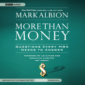 More than Money: Questions Every MBA Needs to Answer (Unabridged) audiobook download