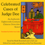 Celebrated Cases of Judge Dee (Dee Goong An): An Authentic 18th-Century Chinese Detective Novel (Unabridged) audiobook download