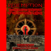 Redemption: The Hermetic Tradition of the Returning Messiah audiobook download