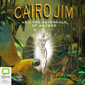 Cairo-jim-and-the-astragals-of-angkor-unabridged-audiobook