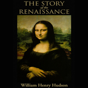 The Story of the Renaissance (Unabridged) audiobook download