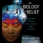 The Biology of Belief audiobook download
