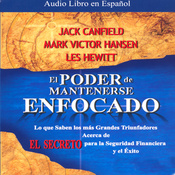 El Poder de Mantenerse Enfocado [The Power of Focus] audiobook download