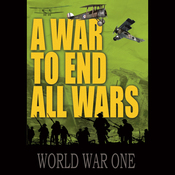 A War to End All Wars audiobook download