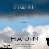 A Good Fall: Stories (Unabridged) audiobook download