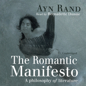 The Romantic Manifesto: A Philosophy of Literature (Unabridged) audiobook download