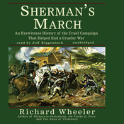 Sherman's March: An Eyewitness History of the Cruel Campaign that Helped End a Crueler War (Unabridged) audiobook download