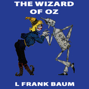 The Wizard of Oz: Wizard of Oz, Book 1, Special Annotated Edition (Unabridged) audiobook download