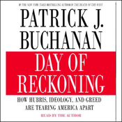 Day of Reckoning: How Hubris, Ideology, and Greed are Tearing America Apart audiobook download