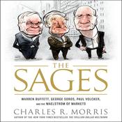 Sages: Warren Buffett, George Soros, Paul Volcker, and the Maelstrom of Markets (Unabridged) audiobook download