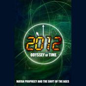 2012: Mayan Prophecy (Unabridged) audiobook download