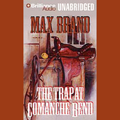 The Trap at Comanche Bend (Unabridged) audiobook download