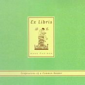 Ex Libris: Confessions of a Common Reader (Unabridged) audiobook download